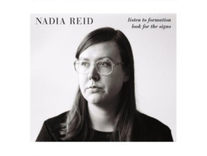 NADIA REID - Listen To Formation. Look For The Signs (LP)