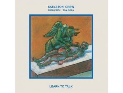 SKELETON CREW - Learn To Talk (LP)