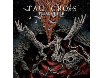 TAU CROSS - Pillar Of Fire (LP)