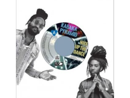 "KABAKA PYRAMID - Nice Up The Dance (7"" Vinyl)"