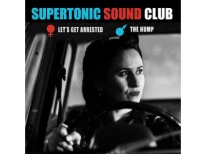 """SUPERTONIC SOUND CLUB - LetS Get Arrested (7"""" Vinyl)"""