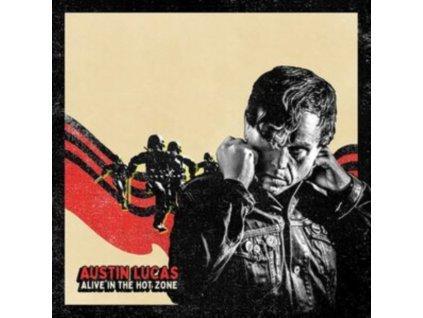 AUSTIN LUCAS - Alive In The Hot Zone (LP)