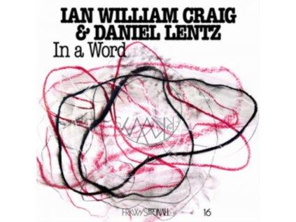 IAN WILLIAM CRAIG & DANIEL LENTZ - In A Word (LP)