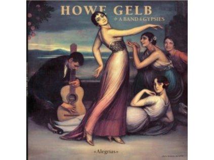 HOWE GELB & A BAND OF GYPSIES - Alegrias (LP)
