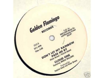 """CLOUD ONE - DonT Let My Rainbow Pass Me By (12"""" Vinyl)"""