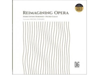 DORONZO / GALLO / GODARD - Reimagining Opera (LP)