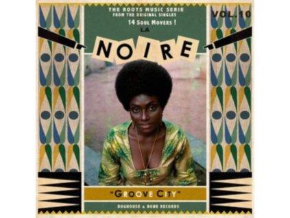 VARIOUS ARTISTS - La Noire 10 - Groove City (LP)