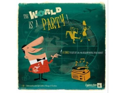 VARIOUS ARTISTS - The World Is A Party (LP)
