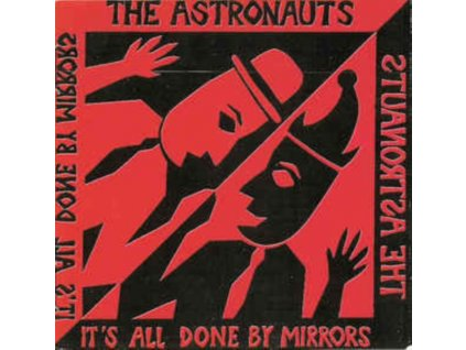 ASTRONAUTS - Its All Done By Mirrors (LP)