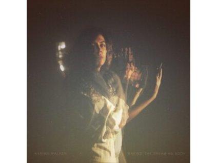 KARIMA WALKER - Waking The Dreaming Body (LP)