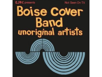 BOISE COVER BAND - Unoriginal Artists (LP)
