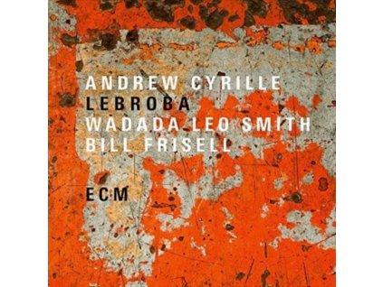 ANDREW CYRILLE / WADADA LEO SMITH / BILL FRISELL - Lebroba (LP)