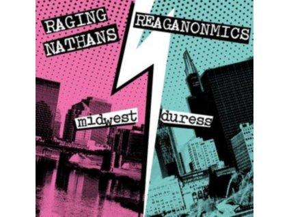 "RAGING NATHANS & THE REAGANOMICS - Midwest Duress (7"" Vinyl)"
