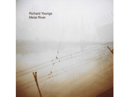 RICHARD YOUNGS - Metal River (LP)