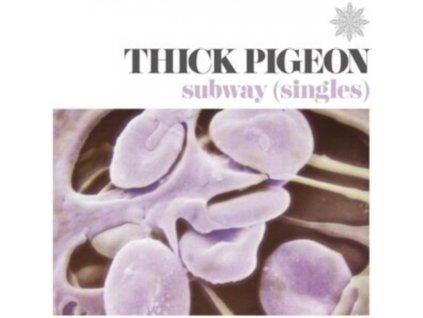THICK PIGEON - Subway (Singles) (LP)