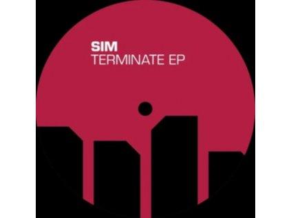 """SIM - Terminate EP (12"""" Vinyl)"""