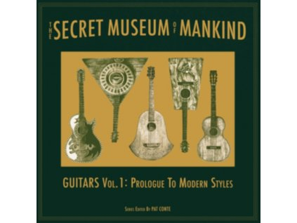 VARIOUS ARTISTS - The Secret Museum Of Mankind: Guitars Vol. 1: Prologue To Modern Styles (LP)