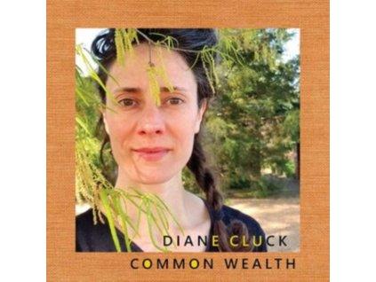 DIANE CLUCK - Common Wealth (LP)