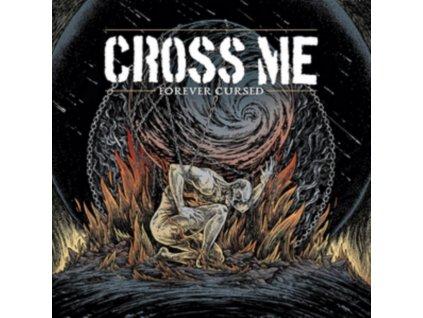 """CROSS ME - Forever Cursed (7"""" Vinyl)"""