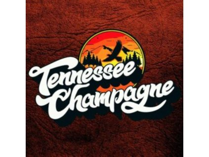 TENNESSEE CHAMPAGNE - Tennessee Champagne (LP)