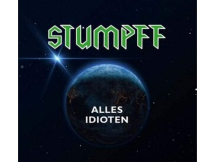 TOMMI STUMPFF - Alles Idioten (Green Vinyl) (LP)