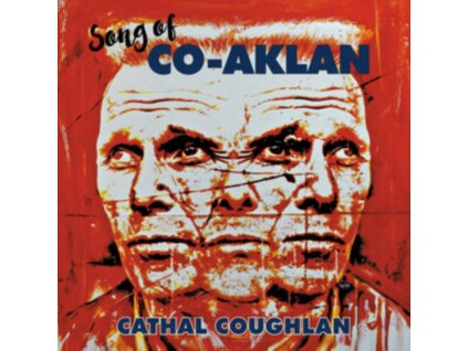 CATHAL COUGHLAN - Song Of Co-Aklan (LP)