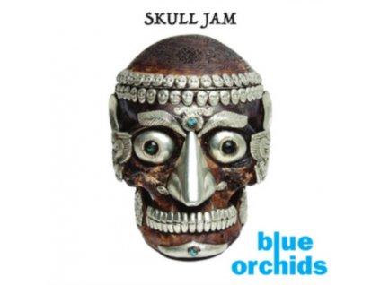 "BLUE ORCHIDS - Skull Jam (10"" Vinyl)"