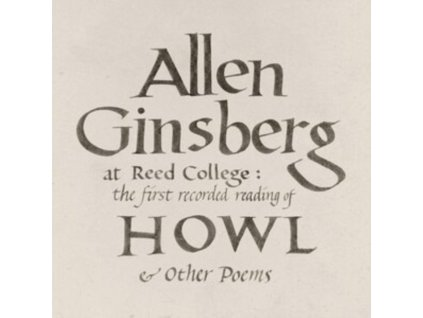 ALLEN GINSBERG - At Reed College: The First Recorded Reading Of Howl & Other Poems (LP)