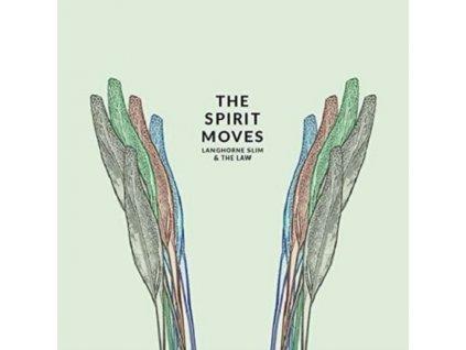 LANGHORNE SLIM & THE LAW - The Spirit Moves (LP)