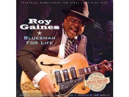 ROY GAINES - Bluesman For Life (LP)