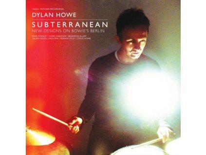 DYLAN HOWE - Subterranean - New Designs On BowieS Berlin (LP)