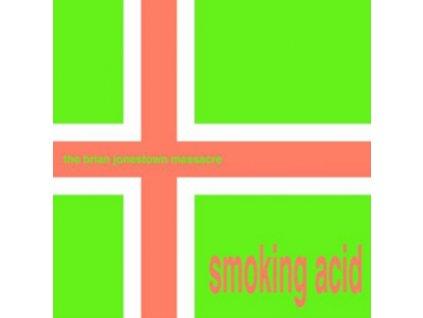 """BRIAN JONESTOWN MASSACRE - Smoking Acid (12"""" Vinyl)"""