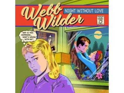 WEBB WILDER - Night Without Love (LP)