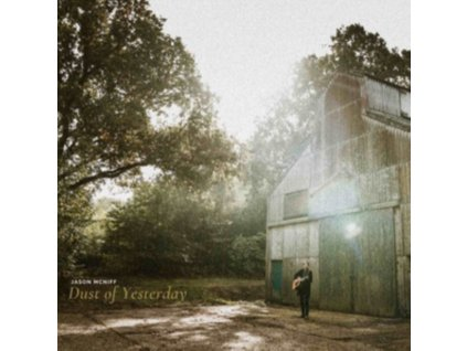 JASON MCNIFF - Dust Of Yesterday (LP)