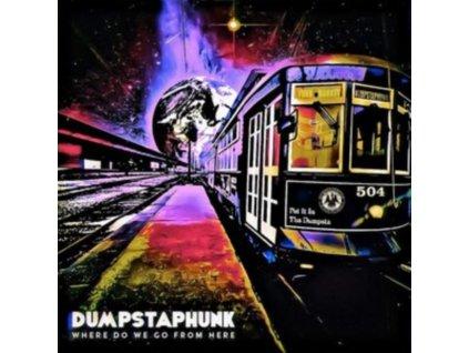 DUMPSTAPHUNK - Where Do We Go From Here (Bronze Gold Vinyl) (LP)
