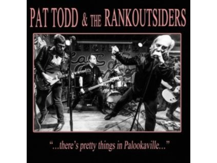 PAT TODD & THE RANKOUTSIDERS - Theres Pretty Things In Palookaville... (LP)
