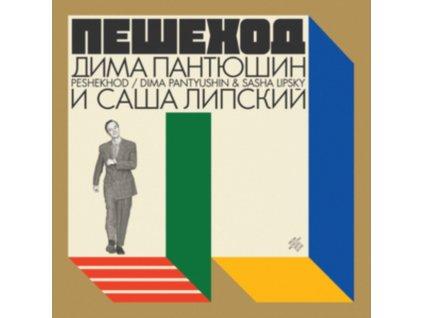 DIMA PANTYUSHIN & SASHA LIPSKY - Peshekhod (LP)
