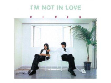 PIPER - Im Not In Love (LP)