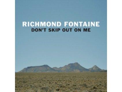 RICHMOND FONTAINE - Dont Skip Out On Me (LP)