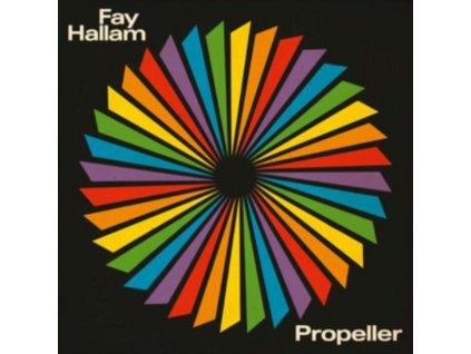 FAY HALLAM - Propeller (LP)
