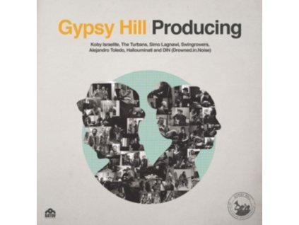 GYPSY HILL - Producing (LP)