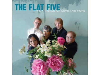 FLAT FIVE - Its A World Of Love And Hope (LP)