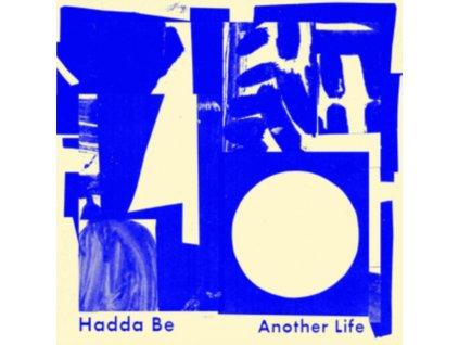 HADDA BE - Another Life (LP)