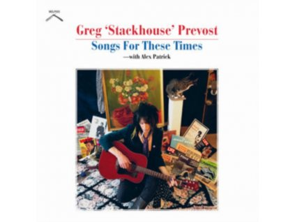 GREG STACKHOUSE PREVOST - Songs For These Times (LP)