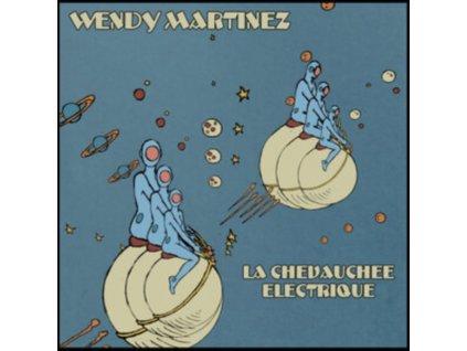 "WENDY MARTINEZ - La Chevauchee Lectrique (10"" Vinyl)"