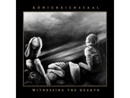 KONIGREICHSSAAL - Witnessing The Dearth (Gold Galaxy Vinyl) (LP)