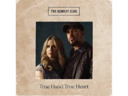 REMEDY CLUB - True Hand True Heart (LP)