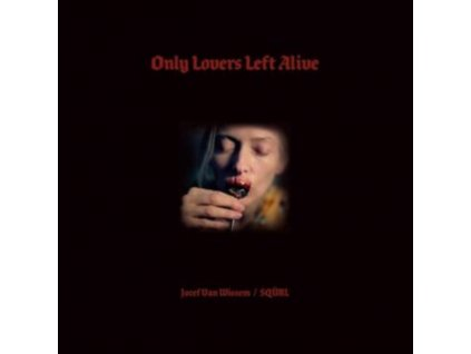 JOZEF VAN WISSEM / SQURL - Only Lovers Left Alive - Original Soundtrack (CD)