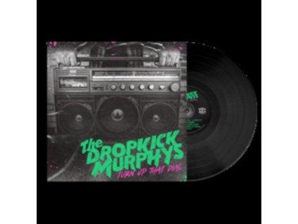 DROPKICK MURPHYS - Turn Up That Dial (LP)