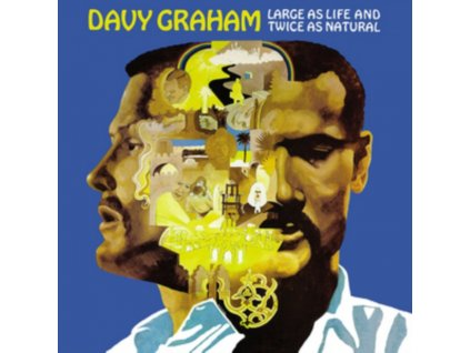 DAVY GRAHAM - Large As Life And Twice As Natural (LP)